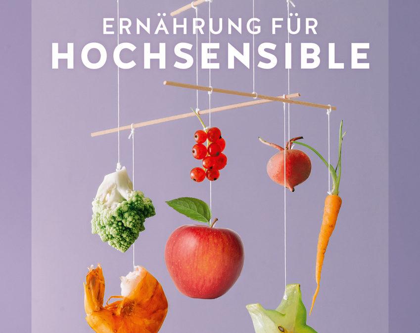 Ernährung für Hochsensible – Häufige Fragen zum Buch